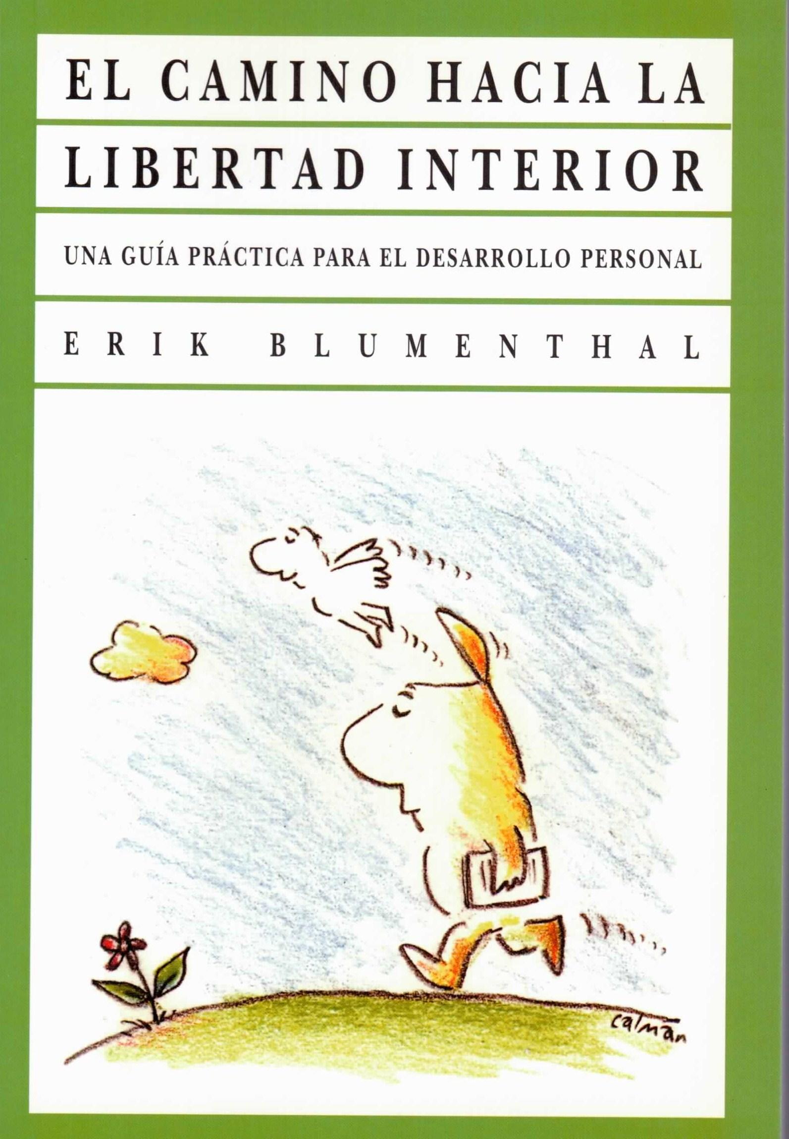 Camino hacia la libertad interior el peaceful pages for La libertad interior libro