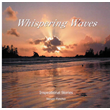 Gentle Place - Whispering Waves  CLEARANCE