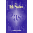 Holy Passions, The