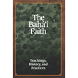 Baha'i Faith, The