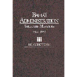 Baha'i Administration/selected Messages 1922-32