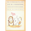 To Understand and be Understood