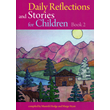 Daily Reflections and Stories for Children V.2
