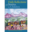 Daily Reflections and Stories for Children V.1