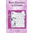Baha'i Education For Children 2