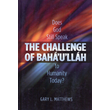Challenge of Baha'u'llah, The
