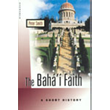Baha'i Faith-Short History