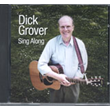 Dick Grover Sing Along