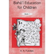 Baha'i Education For Children Book 7
