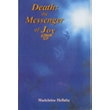Death: The Messenger Of Joy