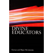 Divine Educators
