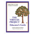 Virtues Project, Educator's Guide